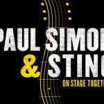 Concert Review: Paul Simon and Sting: On Stage Together – Manchester Arena