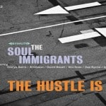 Album Review: The Soul Immigrants – The Hustle Is On