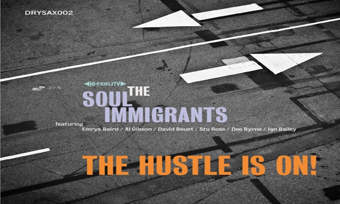 Soul Immigrants The Hustle Is On
