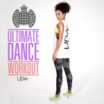 CD Review: Ultimate Dance Workout by Ministry of Sound