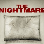 #GrimmFest 2015: THE NIGHTMARE Film Review