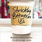 Book Review: STRICTLY BETWEEN US by Jane Fallon
