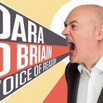 Comedy Review: Dara O'Briain VOICE OF REASON - The Lowry, Salford